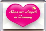 "Nans are Angels in Training"" Fridge Magnet UNIQUE Gift from Yummy Grandmummy"